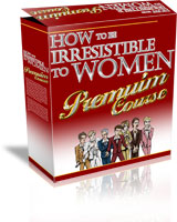 How To Be Irresistible To Women Review